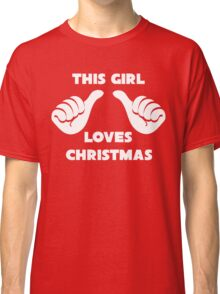 This Girl Loves Christmas Shirt Red Classic T-Shirt