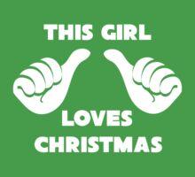 This Girl Loves Christmas Shirt Kids Tee