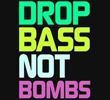 Drop Bass Not Bombs (Rage) T-Shirt