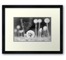 If you believe in magic, your wishes will come true Framed Print