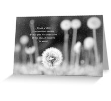 If you believe in magic, your wishes will come true Greeting Card