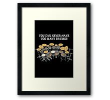 Too Many Drums! Framed Print