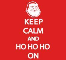 Keep Calm and Ho Ho Ho On Shirt by 785Tees