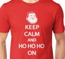 Keep Calm and Ho Ho Ho On Shirt Unisex T-Shirt