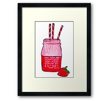 Listen, Smile, Agree. Framed Print