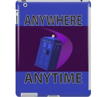The TARDIS, Anywhere, Anytime TRAVEL POSTER iPad Case/Skin