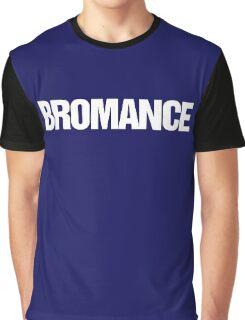 Bromance Graphic T-Shirt