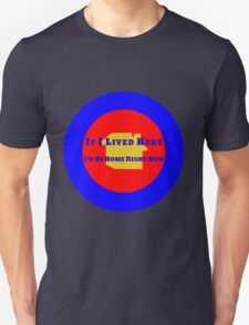 Location Location Location Unisex T-Shirt