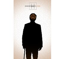 Everybody Lies Photographic Print
