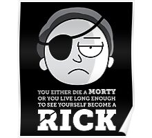 BECOME A RICK Poster