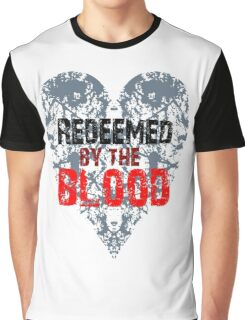 Redeemed by the Blood Graphic T-Shirt