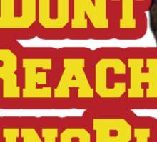 Dont Reach YoungBlood Sticker