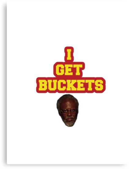 I GET BUCKETS by Joelzke
