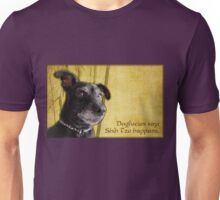 Dogfucius say: Shih Tzu happens. Unisex T-Shirt