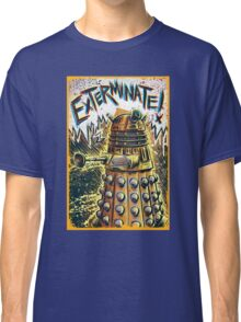 Dalek Dr Who art the Doctor Who BBC davros tardis the doctor david tennant exterminate matt smith british gridlock stolen earth sci fi christmas joe badon Classic T-Shirt