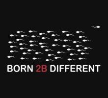 Born 2b different by lawdesign