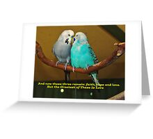Love - The Greatest Of All Greeting Card
