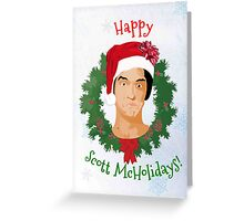Scott McHoliday Greeting Card
