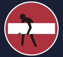 No entry man by axletee