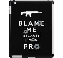 Blame me!!! 2 iPad Case/Skin