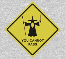 """You Cannot Pass"" - Gandalf warning sign Kids Clothes"