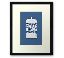 Wibbly Wobbly Timey Wimey...Stuff Framed Print