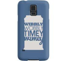 Wibbly Wobbly Timey Wimey...Stuff Samsung Galaxy Case/Skin