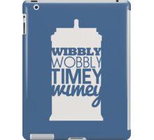 Wibbly Wobbly Timey Wimey...Stuff iPad Case/Skin
