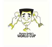 Mummy Daddy's World cup Art Print
