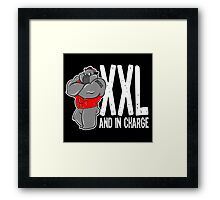 XXL AND IN CHARGE Framed Print
