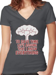 I KNOW EVERYTHING Women's Fitted V-Neck T-Shirt