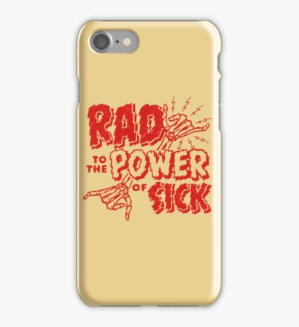 Rad to the Power of Sick- red iPhone Case/Skin