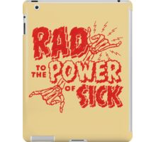 Rad to the Power of Sick- red iPad Case/Skin