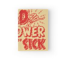 Rad to the Power of Sick- red Hardcover Journal