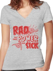 Rad to the Power of Sick- red Women's Fitted V-Neck T-Shirt