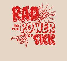 Rad to the Power of Sick- red T-Shirt