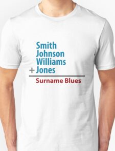 Surname Blues - Smith, Johnson, Williams & Jones T-Shirt