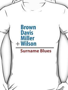 Surname Blues - Brown, Davis, Miller & Wilson T-Shirt