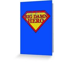 Big Damn Hero - Distressed  Greeting Card