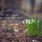 be so happy that when others look at you they become happy too by netza