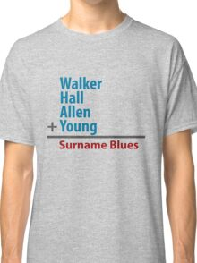 Surname Blues - Walker, Hall, Allen, Young Classic T-Shirt