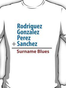 Surname Blues - Rodriguez, Gonzalez, Perez, Sanchez T-Shirt