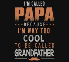 Papa Cool Shirts by PHLong