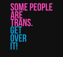 Some People are Trans. Get over it Mens V-Neck T-Shirt