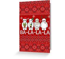 Ba-la-la-la-la-la-la-la Greeting Card