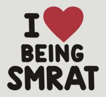 I heart being smrat by onebaretree