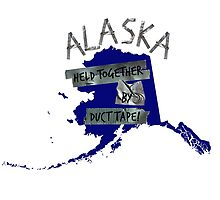 Alaska - Held Together by Duct Tape by ginpix