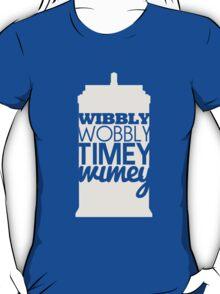 Wibbly Wobbly Timey Wimey...Stuff T-Shirt