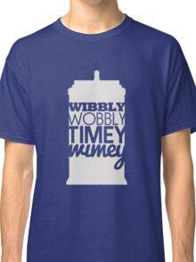 Wibbly Wobbly Timey Wimey...Stuff Classic T-Shirt