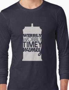 Wibbly Wobbly Timey Wimey...Stuff Long Sleeve T-Shirt